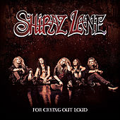 For Crying out Loud by Shiraz Lane