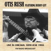 Live in Chicago, 1988 (Fm Radio Broadcast) von Otis Rush