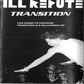 Transition by Ill Repute