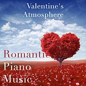 Valentine's Atmosphere - Romantic Piano Music by Pianomusic