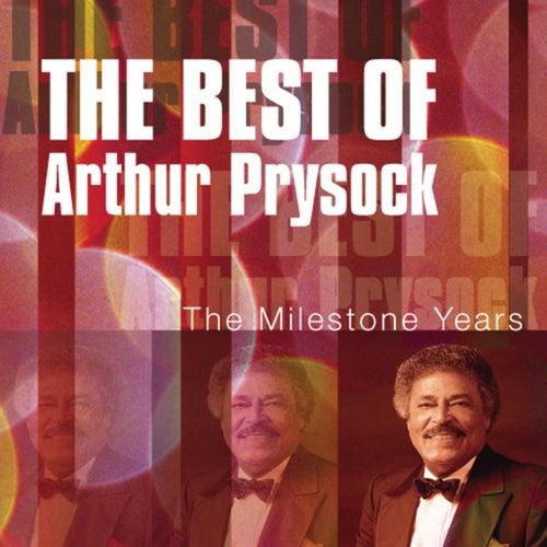 Best Of Arthur Prysock: Milestone Years by Arthur Prysock