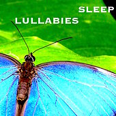 Sleep Lullabies: New Age Instrumental Music for Sleep Inducing & Mind Relaxation by Sleep Music Lullabies