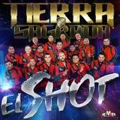 El Shot by Banda Tierra Sagrada