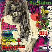 Well, Everybody's Fucking In A U.F.O. von Rob Zombie