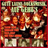 Gute Laune-Volksmusik, auf geht's by Various Artists