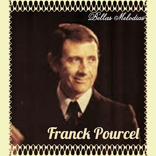 Franck Pourcel - Bellas Melodias by Franck Pourcel