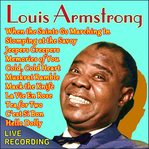 The King in Concert by Louis Armstrong