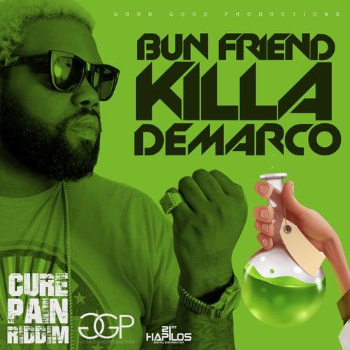 Bun Friend killa - Single by Demarco