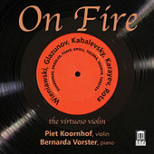 On Fire: The Virtuoso Violin by Piet Koornhof