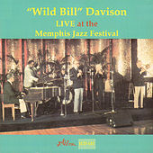 Live at the Memphis Jazz Festival by Wild Bill Davison