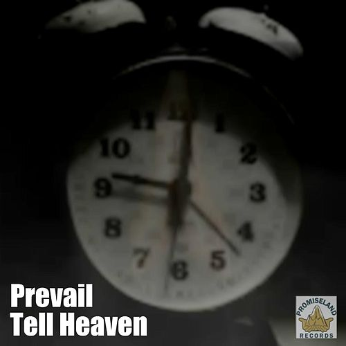 Tell Heaven (feat. Stacey) by Prevail