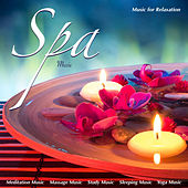 Spa Music: Music for Relaxation Meditation Music Masssage Music Study Music Sleeping Music and Yoga Music von Spa Music