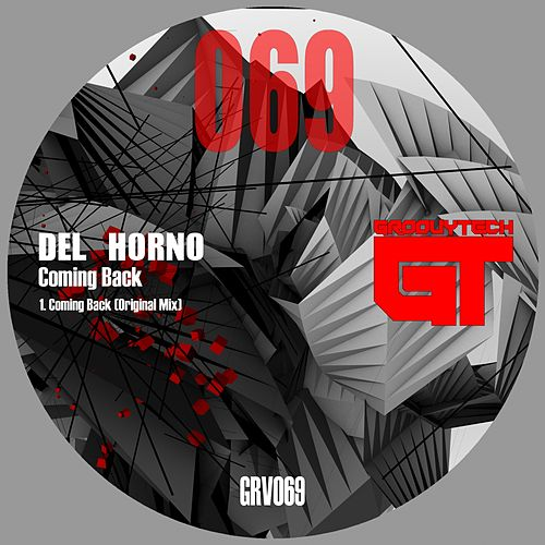 Coming Back by Del Horno