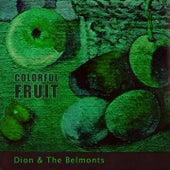 Colorful Fruit von Dion