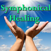 Symphonical Healing by Various Artists