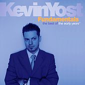 Fundamentals, Vol. 2 (The Best of the Early Years) by Kevin Yost