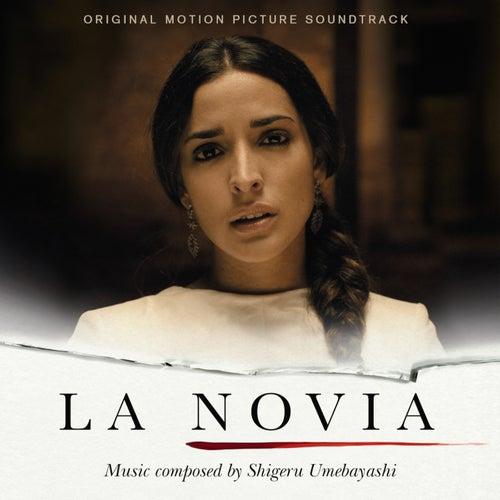 La Novia (Original Motion Picture Soundtrack) by Shigeru Umebayashi