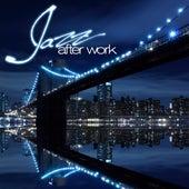Jazz After Work von Various Artists
