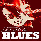 The Best In Blues by Various Artists