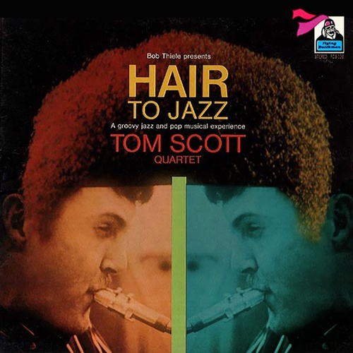 Hair to Jazz by Tom Scott