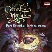 Carneval Oriental by Various Artists