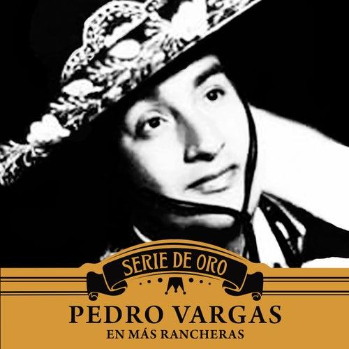En Más Rancheras by Pedro Vargas