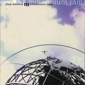 Millennium Jams by Clive  Stevens