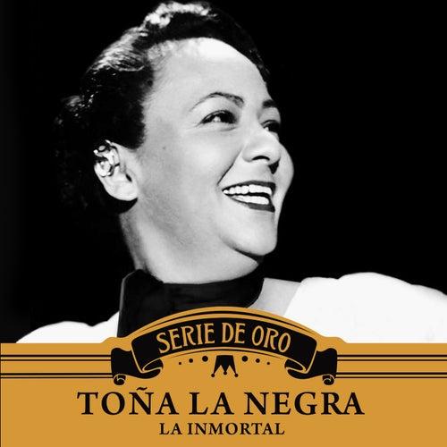 La Inmortal by Toña La Negra