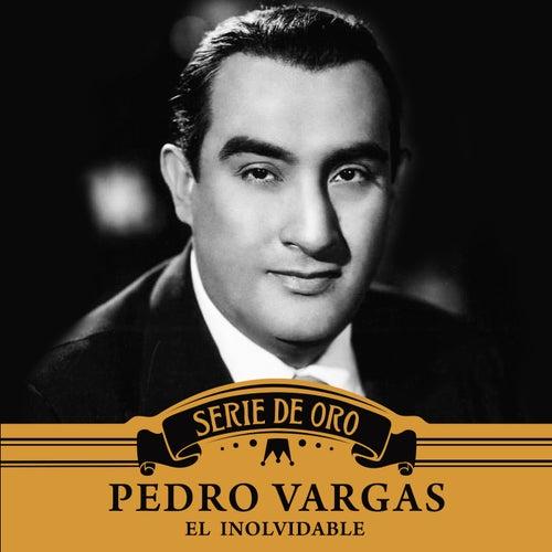 El Inolvidable by Pedro Vargas