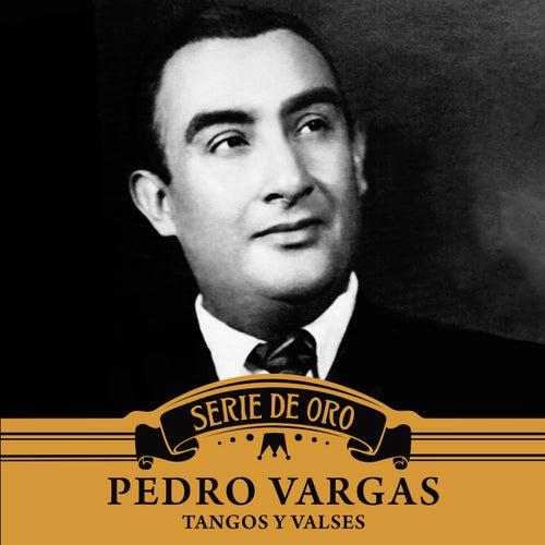 Tangos y Valses by Pedro Vargas