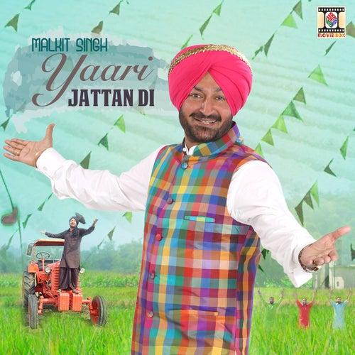 Yaari Jattan Di by Malkit Singh