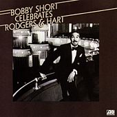 Celebrates Rogers & Hart by Bobby Short