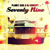 Seventy Nine by Planet Asia