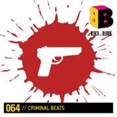 Criminal Beats by Various Artists