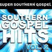Southern Gospel Hits Vol. 2 by Various Artists