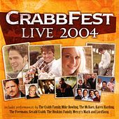 CrabbFest Live 2004 by Various Artists