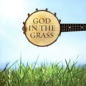 God in the Grass by Various Artists