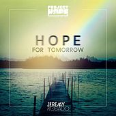 Hope for Tomorrow (Project Hope Version) by Jeremy Rosado