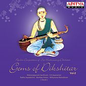 Gems of Dikshitar, Vol. 2 by Various Artists
