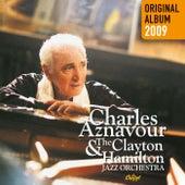 Charles Aznavour & The Clayton-Hamilton Jazz Orchestra by Charles Aznavour