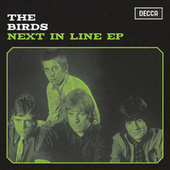 Next In Line - EP by The Birds