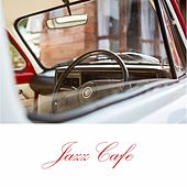 Jazz Cafe von Various Artists