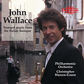 Trumpet Music from the Italian Baroque by John Wallace