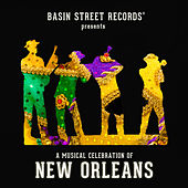 Basin Street Records Presents: A Musical Celebration of New Orleans by Various Artists