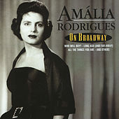 On Broadway by Amalia Rodrigues