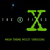 The X-Files (Main Theme Multi Versions) by Xproject