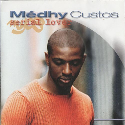 Serial Lover by Medhy Custos