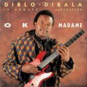 OK madame by Diblo Dibala