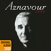 Aznavour 2000 by Charles Aznavour