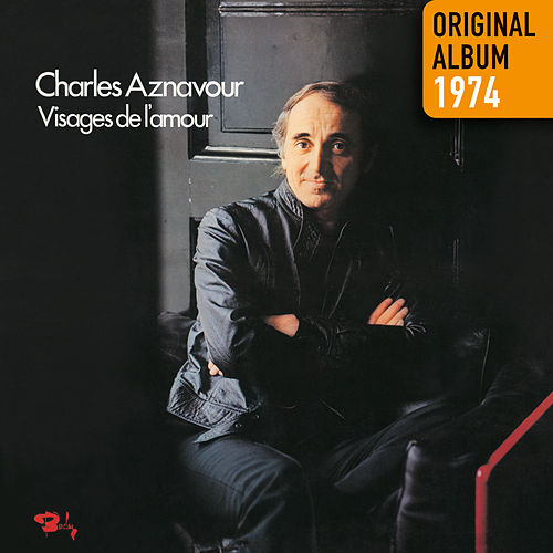 Visages de l'amour by Charles Aznavour